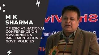 M K Sharma of ESIC at National