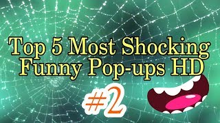 #2 Top 5 most shocking funny Pop-up HD (Don't Use Earphones)
