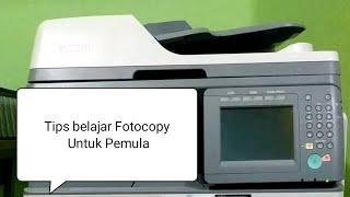 Cara menggunakan mesin fotocopy untuk pemula