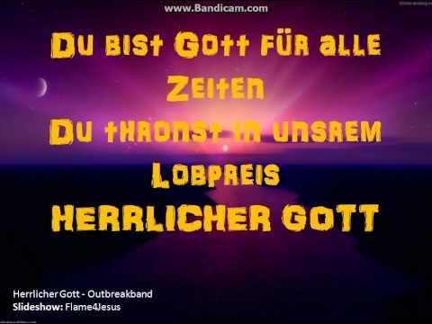 Outbreakband - Herrlicher Gott