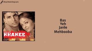 Dil Dooba Song | Lyrical Video | Khakee