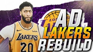 ANTHONY DAVIS LAKERS REBUILD! NBA 2K19