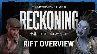 Dead by Daylight | RECKONING Rift Overview