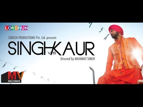 Singh vs Kaur | New Full Punjabi Movie | Latest Punjabi movie...