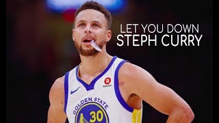 "Stephen Curry Mix ~ ""Let You Down"" ᴴᴰ"
