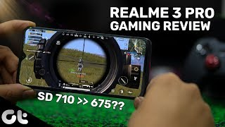 Realme 3 Pro Gaming Review with SD 710, Better Than Redmi Note 7 Pro? | GT Gaming