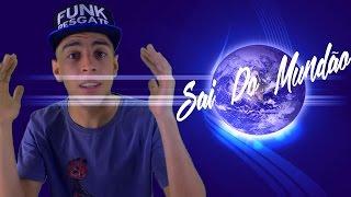 Felipe Brito - Sai do Mundão (Web Lyric)