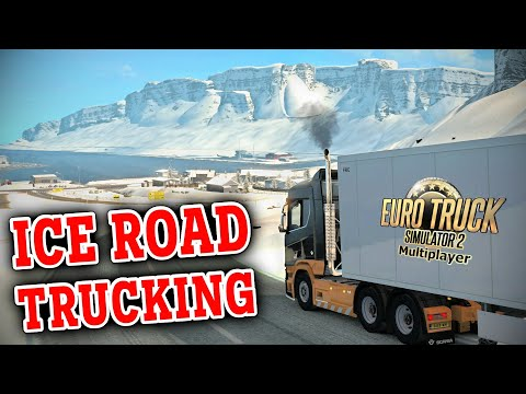 ICE ROAD TRUCKING - Euro Truck Simulator 2 Multiplayer