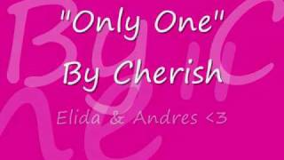 Watch Cherish Only One video