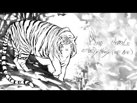 Slow Hands - Everything (We Are) - Wolf + Lamb Records