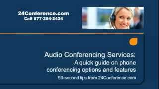 Audio Conferencing Services Features and Options | 24Conference.com