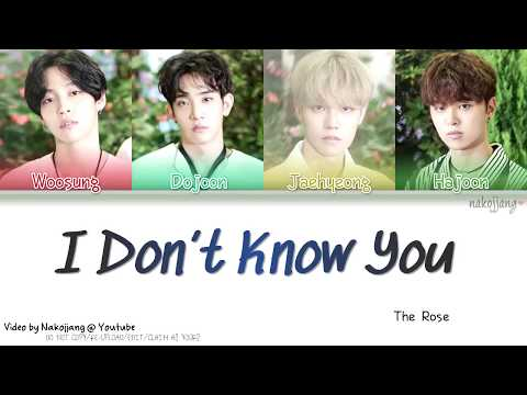 THE ROSE (더 로즈) – I DON'T KNOW YOU (Color Coded Lyrics Eng/Rom/Han/가사)
