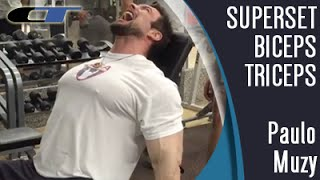 [SUPERSET Biceps+Triceps] Treino Absoluto Do Paulo Muzy