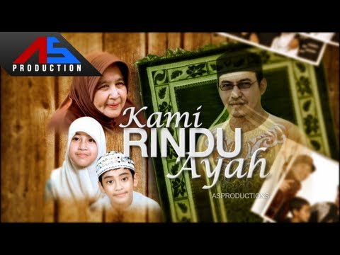 Kami Rindu Ayah Episode 2 Full - Official ASProduction
