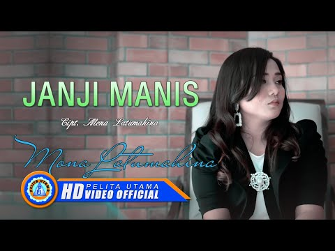 Mona Latumahina - Janji Manis (Official Lyrics Video)