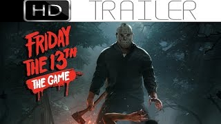 Friday the 13th - The Game - Trailer - Play as Jason Voorhees! (2016)