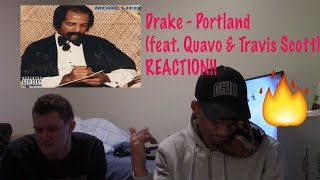 Drake - Portland (feat. Quavo & Travis Scott) (REACTION!)