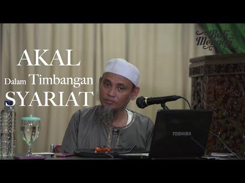Kajian Islam - Akal Dalam Timbangan Syariat - Ustadz Ali Ahmad