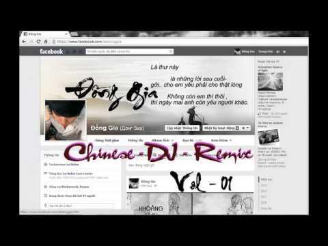 China Remix - Non-stop  - Dj - Đồng Gia - Chọn Lọc - Vol 01 video