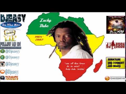 Lucky Dube Best of Greatest Hits (Remembering Lucky Dube)  mix by djeasy