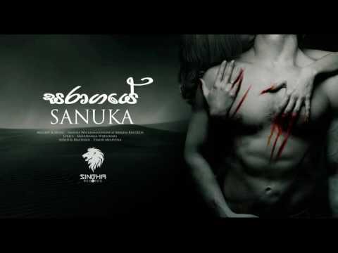 SANUKA - Saragaye (සරාගයේ) Official Audio