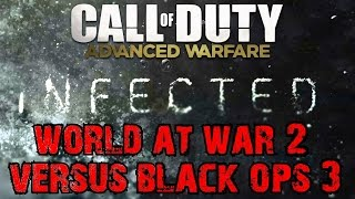 TREYARCH COD ZOMBIES! World at War 2 or Black Ops 3?▐ Advanced Warfare: Infected