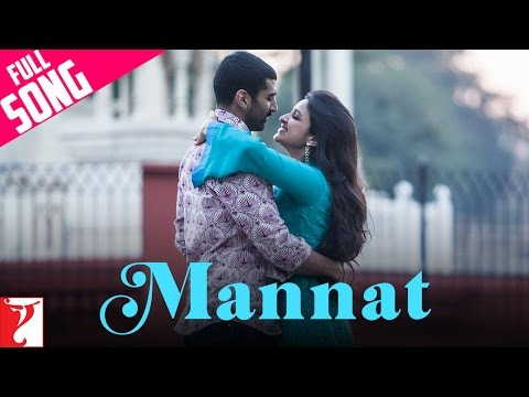 Mannat - Full Song - Daawat-e-Ishq