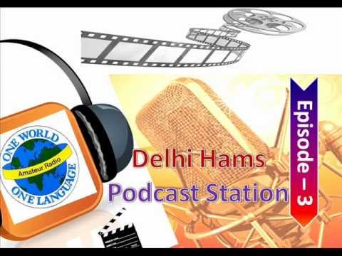 Delhi Hams Podcast, Episode-3