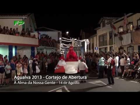 Agualva 2013 - Cortejo de Abertura - Desfile - 14 de Agosto 2013