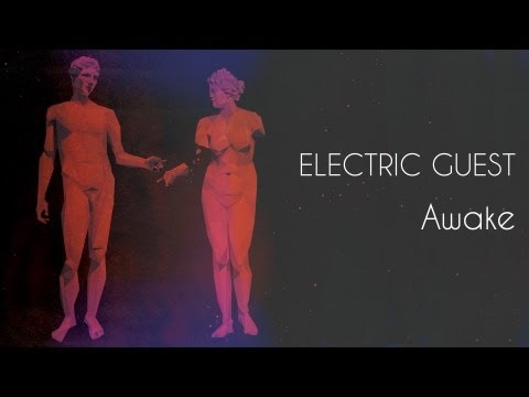 Electric Guest - Awake Music Videos