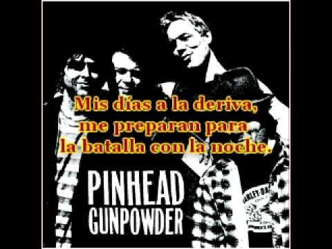 Pinhead Gunpowder - Song Of My Returning