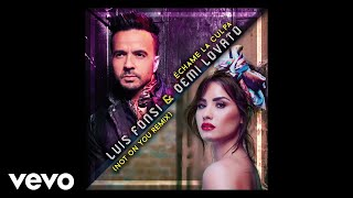 Luis Fonsi Demi Lovato Échame La Culpa Not On You Remix Audio