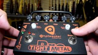 AWESOME PEDAL ALERT!!!  Amptweaker Tight Metal Pro Distortion Pedal