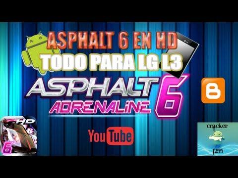 ASPHALT 6 EN HD PARA LG OPTIMUS L3