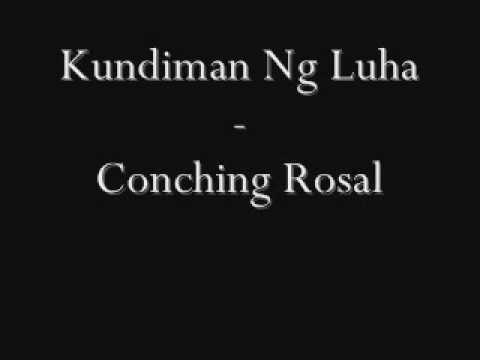 Kundiman Ng Luha - Conching Rosal