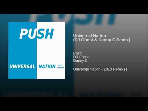 Universal Nation (DJ Ghost & Danny C Remix)