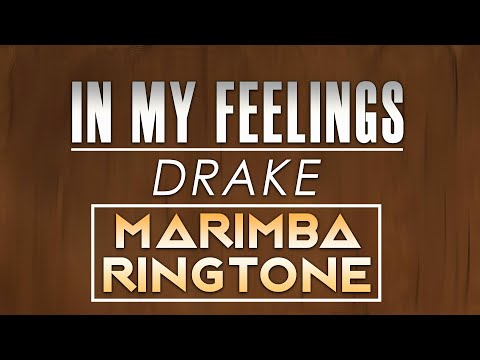 Latest iPhone Ringtone - In My Feelings Marimba Remix Ringtone - Drake