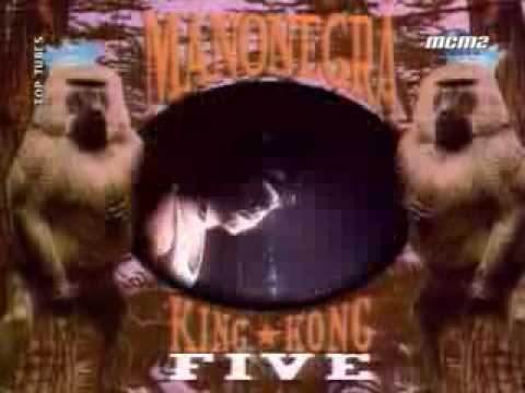 Manu Chao: King Kong Five (MANO NEGRA)