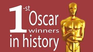 1st Oscar Winners in history