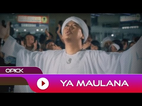 Opick - Ya Maulana | Official Audio