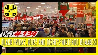 Black Friday, RDR2 and Disney/Nintendo Remakes! (DGT #139)