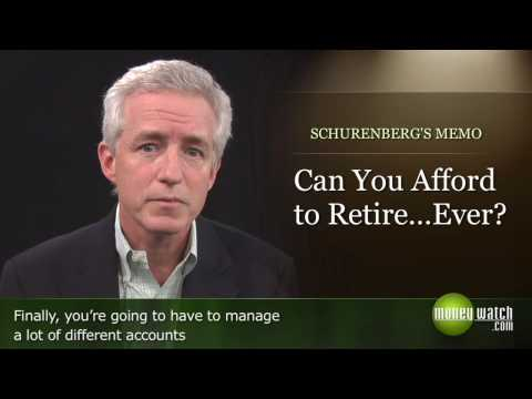 Can You Afford to Retire ... Ever?
