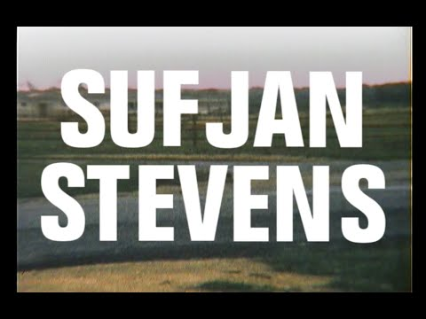 Sufjan Stevens - The Only Thing