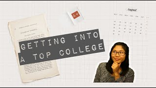 College Application Advice | How to Get Into a Top College, Essay Tips & Senior Advice