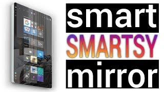 Smart Mirror - умное зеркало Smartsy на Windows 10 с сенсорным управлением.