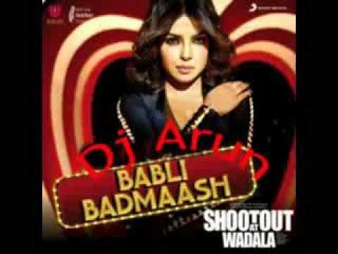 Babli Badmaash -Tribal house mix-Dj..Arun