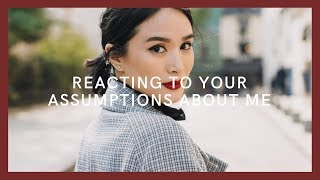 REACTING TO YOUR ASSUMPTIONS ABOUT ME | Heart Evangelista