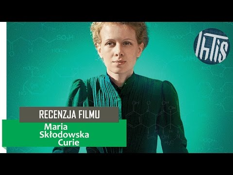 Maria Skłodowska-Curie (Marie Curie) Recenzja Filmu