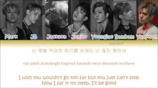 GOT7 - If You Do (니가 하면) (Color Coded Han Rom Eng Lyrics)   By YankaT
