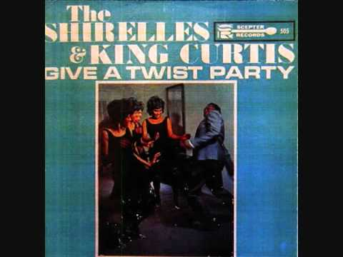The Shirelles & King Curtis - Give A Twist Party (1962)